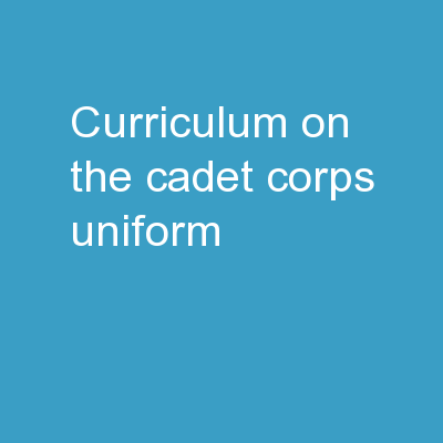 Curriculum on The Cadet Corps Uniform