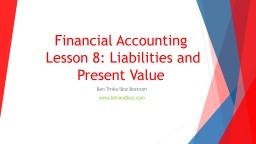 Financial Accounting  Lesson 8: Liabilities and Present Value