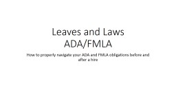 Leaves and Laws ADA/FMLA