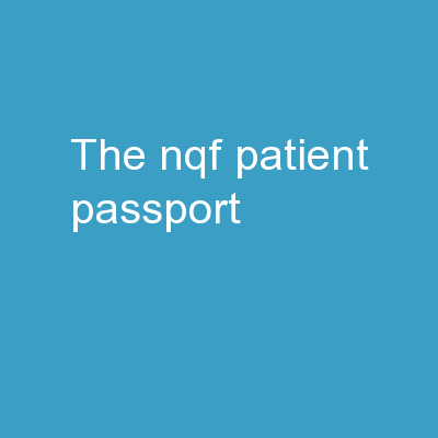The NQF  Patient Passport