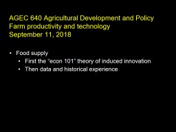 AGEC  640 Agricultural  Development and Policy