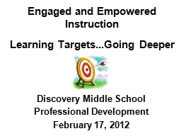 Engaged and Empowered  Instruction