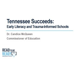 Tennessee Succeeds: Early Literacy and Trauma-Informed Schools