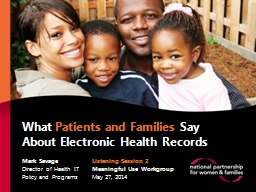 What  Patients and Families Say About EHRs PowerPoint PPT Presentation