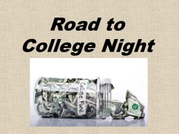 Road to College Night Getting Ready