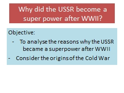 Why did the USSR become a super power after WWII?