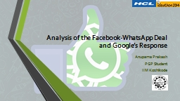 Analysis of the Facebook-WhatsApp Deal and Google's Response