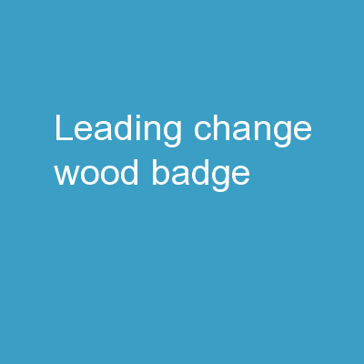 Leading Change Wood Badge