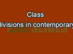 Class divisions in contemporary