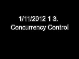 1/11/2012 1 3. Concurrency Control