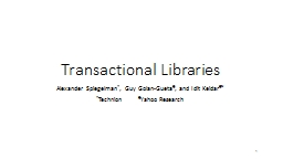 Transactional Libraries Alexander