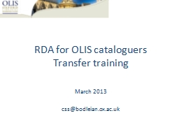 RDA  for OLIS cataloguers PowerPoint PPT Presentation