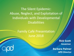 The Silent Epidemic: Abuse, Neglect, and Exploitation of Individuals with Developmental Disabilitie