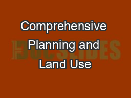 Comprehensive Planning and Land Use