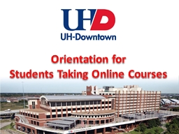 Orientation for  Students Taking Online Courses