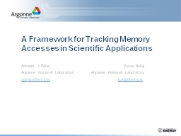A Framework for Tracking Memory Accesses in Scientific Applications