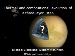 Thermal and compositional evolution of a