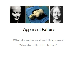 Apparent Failure What do we know about this poem?