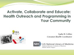 Activate, Collaborate and Educate: Health Outreach and Programming PowerPoint Presentation, PPT - DocSlides
