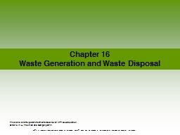 Chapter  16 Waste Generation and Waste Disposal PowerPoint PPT Presentation