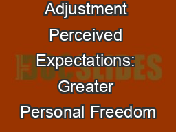 College Adjustment Perceived Expectations: Greater Personal Freedom
