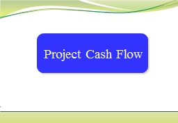 Project Cash Flow In order to make a workable project plan, the resources needed for the project an