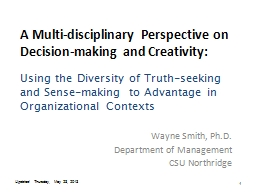 1 A Multi-disciplinary Perspective on Decision-making and Creativity: