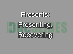 Presents: Presenting, Recovering & Challenging past medical expenses