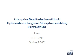 Adsorptive Desulfurization of Liquid Hydrocarbons: Langmuir Adsorption modeling using COMSOL