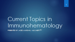 Current Topics in Immunohematology