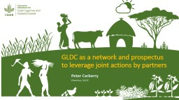 GLDC as a network and prospectus to leverage joint actions by partners