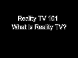 Reality TV 101 What is Reality TV?