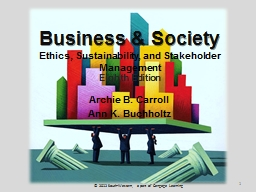 Business & Society Ethics, Sustainability, and Stakeholder Management