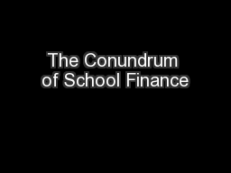 The Conundrum of School Finance