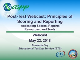 Post-Test Webcast: Principles of Scoring and Reporting
