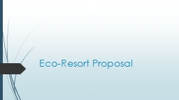 Eco-Resort Proposal Overview