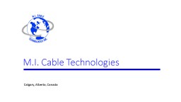 M.I. Cable Technologies  Manufacturing to AMS 2750E specification