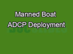 Manned Boat ADCP Deployment