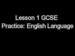 Lesson 1 GCSE Practice: English Language