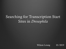 Searching for Transcription Start Sites in