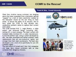 CCMR to the Rescue! Frank W. Wise,  Cornell University