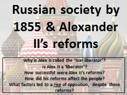 Russian society by 1855 & Alexander II's reforms
