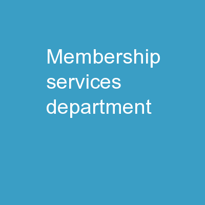 Membership Services Department
