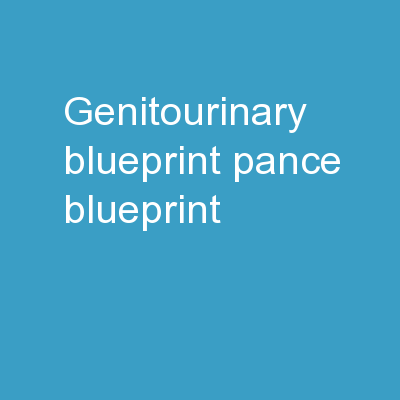 Genitourinary Blueprint PANCE Blueprint