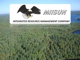 Miisun Integrated Resource Management Company