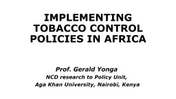 Prof. Gerald Yonga NCD research to Policy Unit,