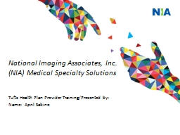 National Imaging Associates, Inc.   (NIA) Medical Specialty Solutions