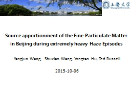 Source apportionment of the Fine Particulate Matter in Beijing during extremely heavy Haze Episodes