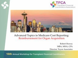 Advanced Topics in Medicare Cost Reporting: