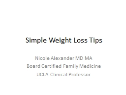 Simple Weight Loss Tips Nicole Alexander MD MA
